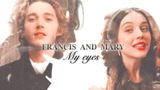 Francis Mary My Eyes