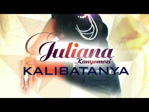 Kalibatanya - Juliana Kanyomozi