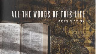 All the Words of this Life - Pastor Art Dykstra