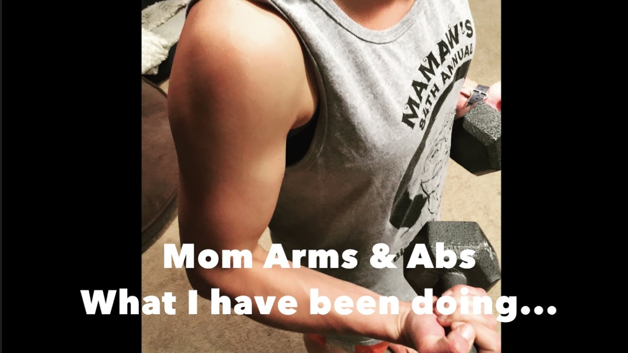 How I Got My Arms + Abs   Mom Fitness ;-)