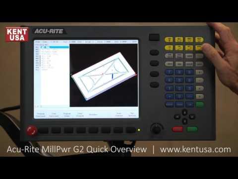 Kent USA Acu Rite MillPwr G2 CNC Control Quick Overview