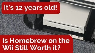 Is Homebrew on the Wii Still Worth it?