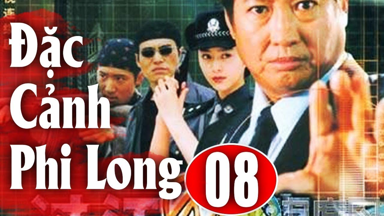 Đặc Cảnh Phi Long – Tập 8 | Phim Hành Động Trung Quốc Hay Nhất 2018