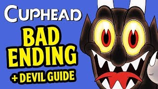 Cuphead - BAD ENDING Secret + Good Ending + HOW to Beat the Devil Guide IN 2 MINUTES Gameplay