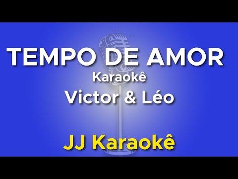 Tempo de Amor - Victor e Leo - Karaokê com 2ª Voz