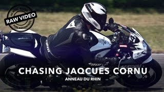 Chasing Jaqcues Cornu - Anneau du Rhin (RAW VIDEO)
