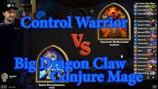 Big Dragon Claw Conjure Mage vs Control Warrior | Hearthstone