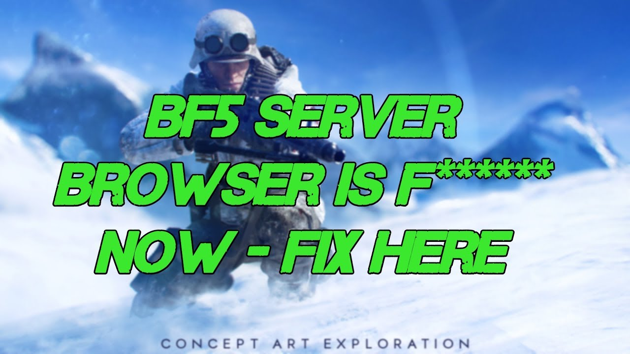 How to use BF5 Match Browser 11 20 18