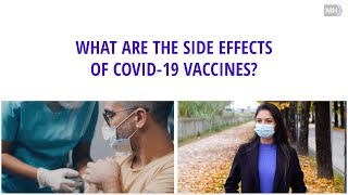 What are the side effects of COVID-19 vaccines?
