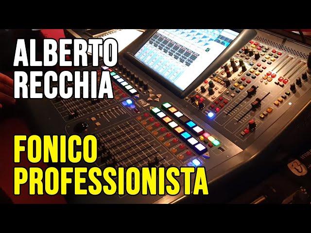 Alberto Recchia, il fonico dietro al mixer di Rocco Papaleo | Vita da Professionisti #12