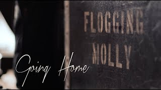 Flogging Molly - Going Home