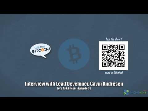 Interview with Lead Developer, Gavin Andresen
