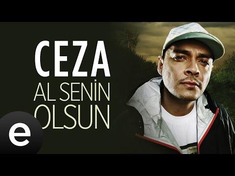 Ceza - Al Senin Olsun - Official Audio #alseninolsun #ceza - Esen Müzik