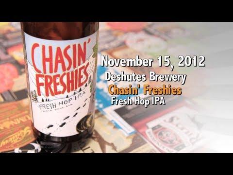 Nov 15 : Chasin' Freshies : Deschutes Brewery