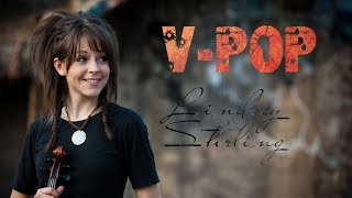 Lindsey Stirling - V Pop summary of mucviedeos