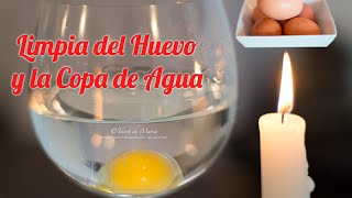 Ritual Limpia del Huevo y la copa de Agua - Para el Mal de Ojo