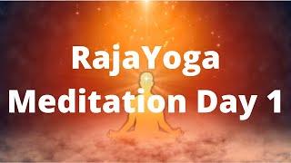 Raja Yoga Meditation Basic Course (Day 1)