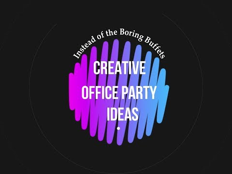 Top creative Office Party Ideas instead of usual boring ones
