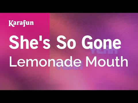 Karaoke She's So Gone - Lemonade Mouth *