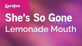 Karaoke She's So Gone - Lemonade Mouth *