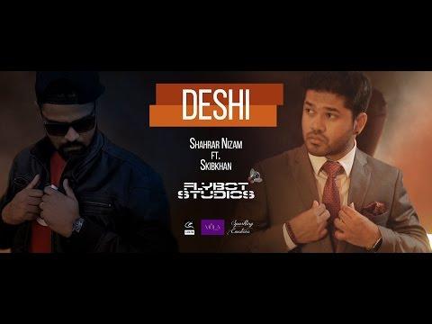 Deshi - Shahrar feat. Skibkhan | Official Music Video 2016 | Bangla Urban