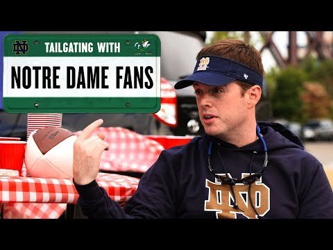 Notre Dame Fans | Tailgating With