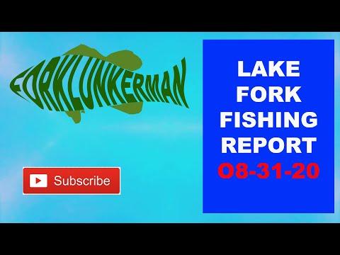 LAKE FORK FISHING REPORT  08-31-20