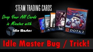 Drop Your All Steam Cards in Minutes! (Idle Master Bug)
