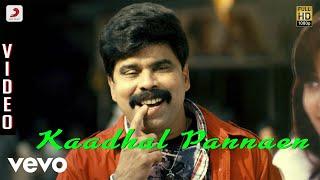 Goli Soda - Kaadhal Pannaen Video   S.N. Arunagiri