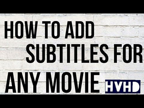 How to add subtitles to any movie  EASIEST WAY!