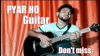 pyar ho - munna michael guitar lesson   vishal mishra guitar lesson   munna michael