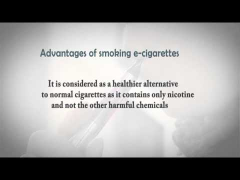 Advantages and Disadvantages of E Cigarettes