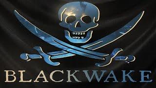 BLACKWAKE - LA VIDA PIRATA LA VIDA MEJOR - GAMEPLAY ESPAÑOL