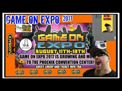 """GAME ON EXPO 2017 - """"Floor footage and Game finds"""""""
