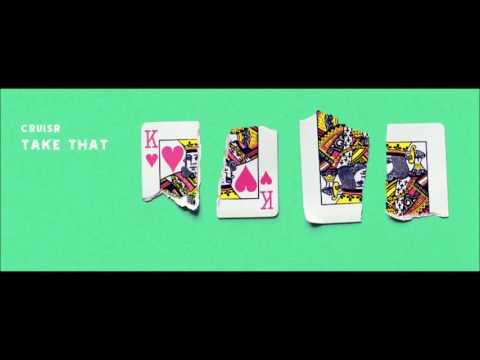 New Indie Spotlight: CRUISR - Take That