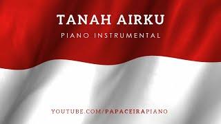 TANAH AIRKU   Lagu Wajib Nasional