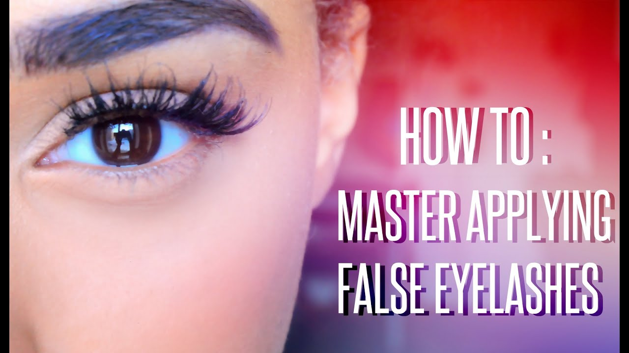 How To Master Applying False Eyelashes Youtube