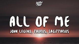 John Legend - All of Me (Taurus & Sagittarius Cover) (Lyrics)