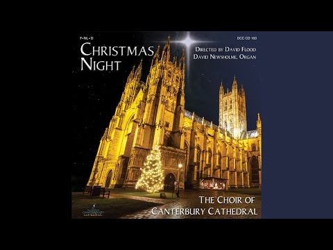 Christmas Night - The Choir of Canterbury Cathedral