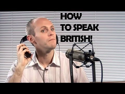 How To Do A British Accent