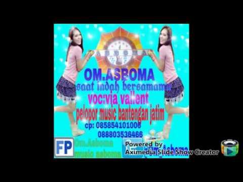 Free Download Om.asboma - Via Valent Saat Indah Bersamamu Mp3 dan Mp4