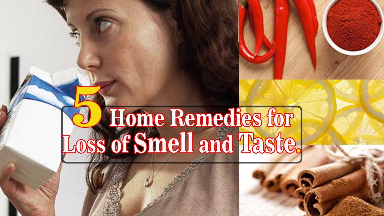 5 Home Remedies for Loss of Smell and Taste | By Top 5