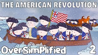 The American Revolution - Oversimplified Part 2