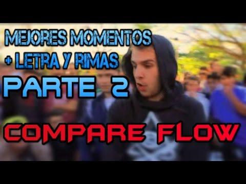 COMPARE FLOW 2.0 (Mejores Momentos) + Letra Y Rimas - Parte 2