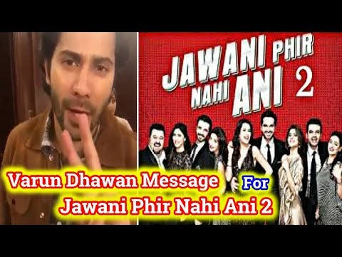 Varun Dhawan Video Message For Pakistani Film Jawani Phir Nahi Ani Part 2 thumbnail