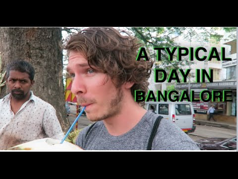 A TYPICAL DAY IN BANGALORE