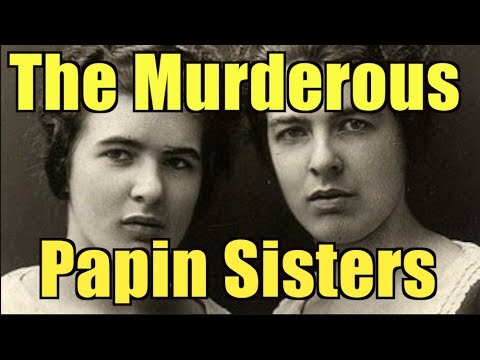 The Papin Sisters: A Crime that Horrified France