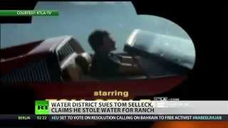 No Friend to Cali: Actor Tom Selleck accused of stealing water from California
