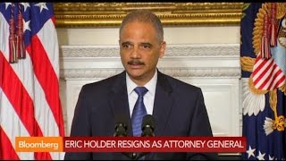 Eric Holder: I Hope I Have Honored Legacy of Those Before Me