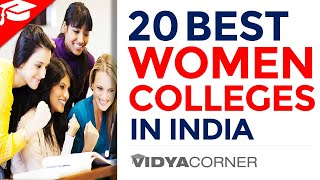 TOP 20 Women Colleges in India with Ranking | All the Detail You Need